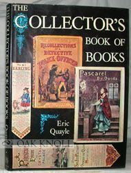 THE COLLECTOR'S BOOK OF BOOKS. Eric Quayle.