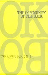THE COMMUNITY OF THE BOOK. Carren O. Kaston.