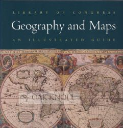 GEOGRAPHY AND MAPS, AN ILLUSTRATED GUIDE. Ralph E. Ehrenberg.