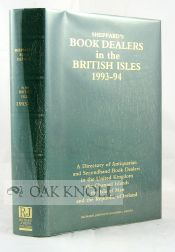 SHEPPARD'S BOOK DEALERS IN THE BRITISH ISLES A DIRECTORY OF ANTIQUARIAN AND SECONDHAND BOOK DEALERS.