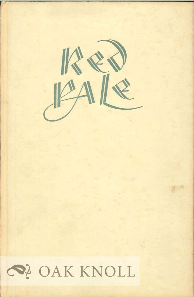 AT THE SIGN OF THE RED PALE, A SHORT ACCOUNT OF THE LIFE AND WORK OF WILLIAM CAXTON. H. W. Larken.