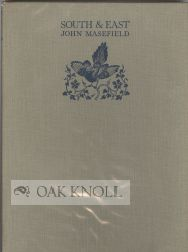 SOUTH & EAST. John Masefield.