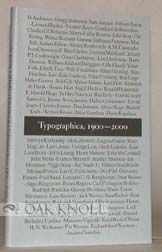 TYPOGRAPHICA, AN EXHIBITION OF 20TH CENTURY TYPOGRAPHY AND GRAPHIC DESIGN. C. F. Hultenheim.