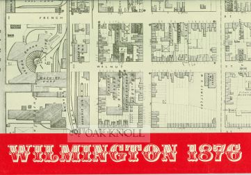 WILMINGTON 1832, MARKING THE 150TH ANNIVERSARY OF THE CITY OF WILMINGTON.