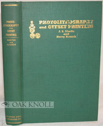 PHOTOLITHOGRAPHY & OFFSET PRINTING, A REFERENCE MANUAL OF MODERN PROCEDURE. J. S. Mertle.