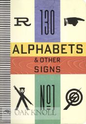 ALPHABETS & OTHER SIGNS. Julian Rothenstein, Mel Gooding.