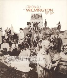 ARTISTS IN WILMINGTON, 1890-1940.