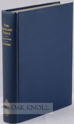 THE ENGLISH BIBLE, BEING A BOOK OF SELECTIONS FROM THE KING JAMES VERSION. Wilbur Owen Sypherd.
