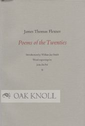 POEMS OF THE TWENTIES. James Thomas Flexner.