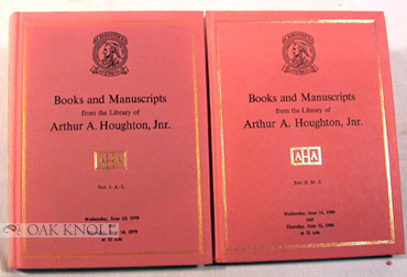 BOOKS AND MANUSCRIPTS FROM THE LIBRARY OF ARTHUR A. HOUGHTON, Jr.