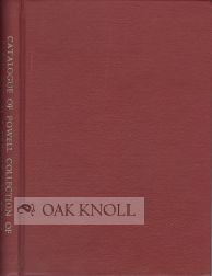AN ANNOTATED CATALOGUE OF THE POWELL COLLECTION OF EARLY SCIENCE AND TECHNOLOGY BOOKS. Fran S. McDonald, compiler.