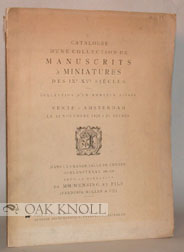 CATALOGUE D'UNE COLLECTION DE MANUSCRITS A MINIATURES DES IXe-XVe SIECLES, COLLECTION D'UN AMATEUR SUISSE.