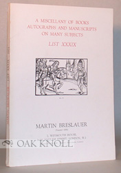 MISCELLANY OF BOOKS AUTOGRAPHS AND MANUSCRIPTS ON MANY SUBJECTS.