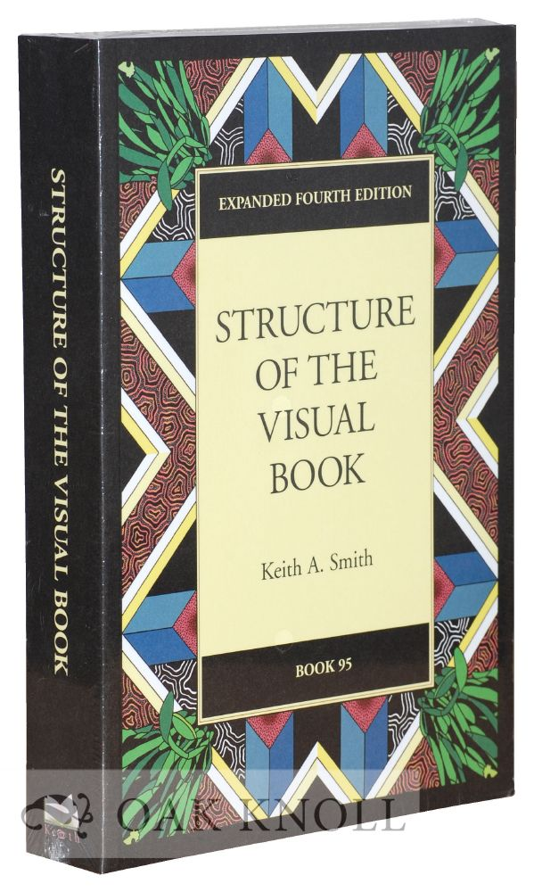 STRUCTURE OF THE VISUAL BOOK. Keith A. Smith.