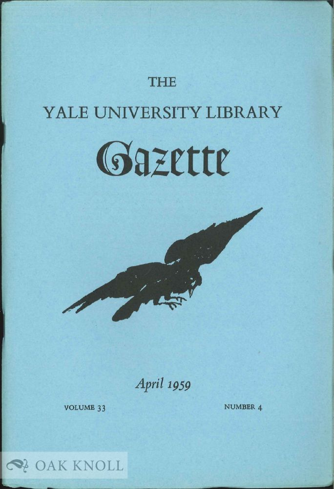 """QUOTH THE RAVEN"""", AN EXHIBITION OF THE WORK OF EDGAR ALLAN POE HELD IN THE YALE UNIVERSITY LIBRARY TO COMMEMORATE THE 150TH ANNIVERSARY OF HIS BIRTH, 19 JANUARY 1809."""