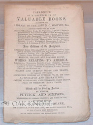 CATALOGUE OF A COLLECTION OF VALUABLE BOOKS, INCLUDING THE LIBRARY OF THE LATE N. C. MOGINIE ... .