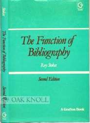 THE FUNCTION OF BIBLIOGRAPHY. Roy Stokes.