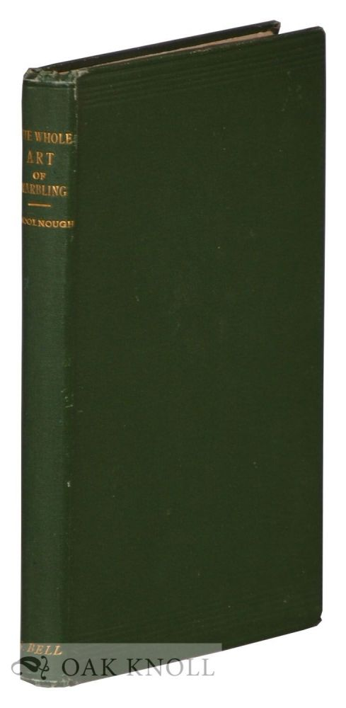 THE WHOLE ART OF MARBLING AS APPLIED TO PAPER, BOOK-EDGES, ETC. C. W. Woolnough.