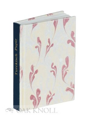 TURCKISCH PAPIR. A SHORT HISTORY OF MARBLING IN THE ORIENT AND IN GERMANY. Nedim Sönmez.