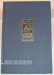 BIBLIOGRAPHY OF ERIC GILL. Evan R. Gill.