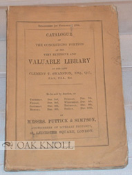 CATALOGUE OF THE CONCLUDING PART OF THE SELECTED AND RESERVED PORTION OF THE VERY EXTENSIVE, INTERESTING, AND VALUABLE LIBRARY OF THE LATE CLEMENT T. SWANSTON, ESQ.