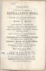 CATALOGUE OF A VALUABLE COLLECTION OF MISCELLANEOUS BOOK, IN ENGLISH AND FOREIGN LANGUAGES, COMPRISING BOOKS OF PRINT
