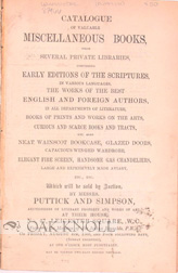CATALOGUE OF MISCELLANEOUS BOOKS FROM SEVERAL PRIVATE LIBRARIES