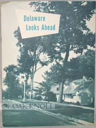 DELAWARE LOOKS AHEAD, A GUIDE FOR COMMUNITY PLANNING.