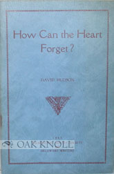 HOW CAN THE HEART FORGET? David Hudson.
