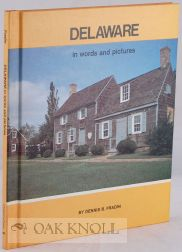 DELAWARE IN WORDS AND PICTURES. Dennis B. Fradin.