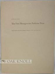 THE FIRST PHOTOGRAVURE PERFECTOR PRESS. Otto M. Lilien.