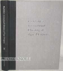 ROOKLEDGE'S INTERNATIONAL DIRECTORY OF TYPE DESIGNERS, A BIOGRAPHICAL DIRECTORY. Ron Eason, Sarah Rookledge.