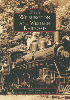 THE WILMINGTON AND WESTERN RAILROAD COMPANY. Gisela Vazquez.