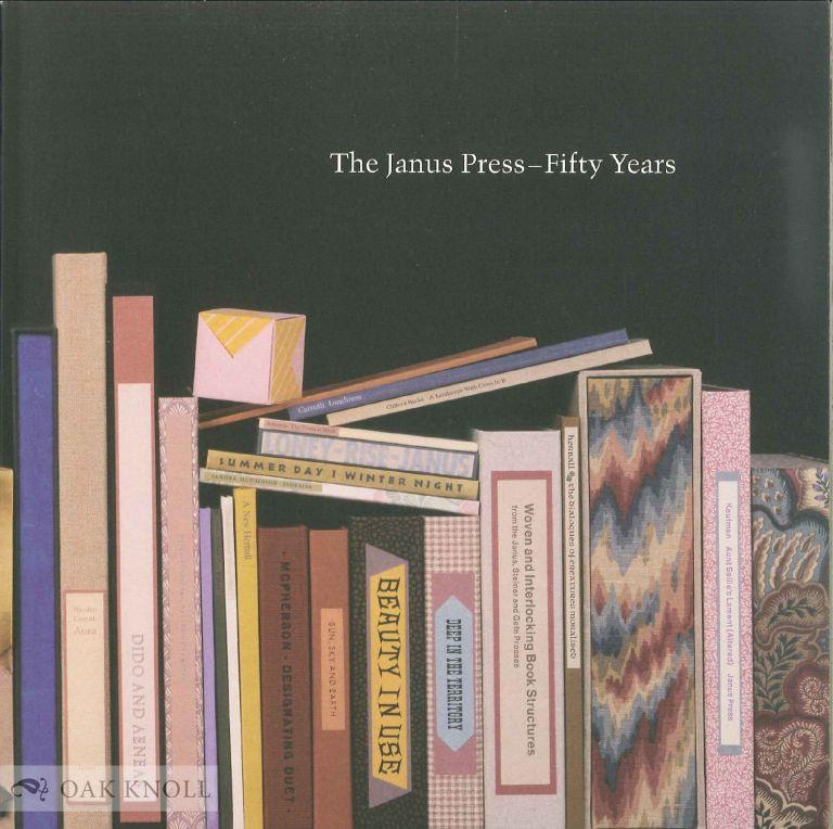 THE JANUS PRESS - FIFTY YEARS. Ruth Fine.