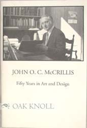 JOHN O.C. McCRILLIS FIFTY YEARS IN ART AND DESIGN.