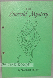 THE EMERALD MYSTERY. Warner Perry.