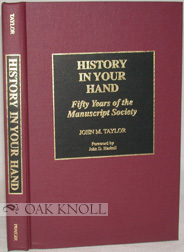 HISTORY IN YOUR HAND. John M. Taylor.