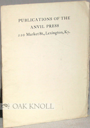 PUBLICATIONS OF THE ANVIL PRESS