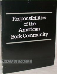 RESPONSIBILITIES OF THE AMERICAN BOOK COMMUNITY. John Y. Cole.