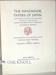 THE HANDMADE PAPER OF JAPAN. Thomas Keith Tindale, Harriett Ramsey Tindale.