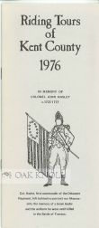 RIDING TOURS OF KENT COUNTY 1976, IN MEMORY OF COLONEL JOHN HASLET, C.1727-1777.