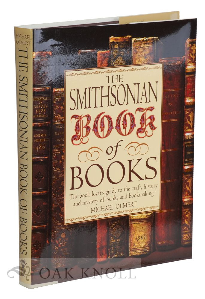 THE SMITHSONIAN BOOK OF BOOKS. Michael Olmert.