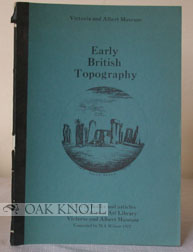 A BIBLIOGRAPHY OF PRE-19TH CENTURY TOPOGRAPHICAL WORKS INCLUDING FACSIMILE EDITIONS. M. I. Wilson.