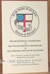 THE BICENTENNIAL CELEBRATION OF THE TWO-HUNDREDTH ANNIVERSARY OF THE EPISCOPAL DIOCESE OF DELAWARE.