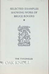 SELECTED EXAMPLES SHOWING WORK OF BRUCE ROGERS.