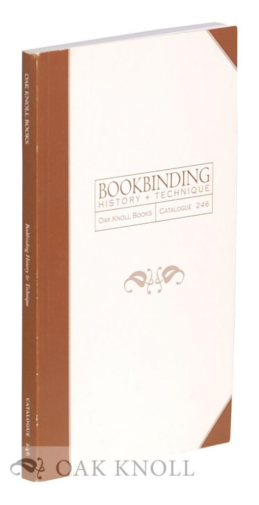 BOOKBINDING, HISTORY & TECHNIQUE. LARGELY FROM THE COLLECTIONS OF PHIROZE RANDERIA & ALFRED BRAZIER.