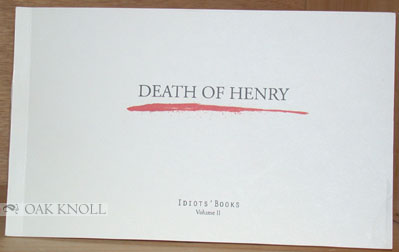 DEATH OF HENRY. Matthew Swanson.