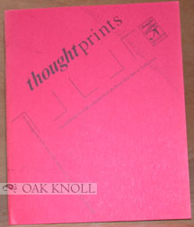 THOUGHTPRINTS, AN INVESTIGATION OF THE FORM AND CONTENT OF LANGUAGE ON THE PRINTED PAGE.