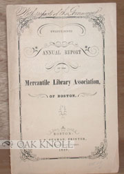 THIRTY-FIRST ANNUAL REPORT OF THE MERCANTILE LIBRARY ASSOCIATION, OF BOSTON.