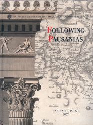 FOLLOWING PAUSANIAS: THE QUEST FOR GREEK ANTIQUITY. Maria Georgopoulou.